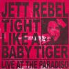Jett Rebel - Tight Like A Baby Tiger (Live at Paradiso) -  FLAC 44kHz/24bit Download