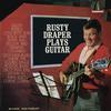 Rusty Draper - Plays Guitar -  FLAC 96kHz/24bit Download