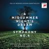 Alexander Liebreich - Mendelssohn: A Midsummer Night's Dream & Symphony No. 4 -  FLAC 44kHz/24bit Download
