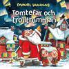 Mauri Kunnas, Tomtefar, My & Mats - Tomtefar och trolltrumman -  FLAC 44kHz/24bit Download