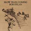 Bob Dylan - Slow Train Coming -  FLAC 192kHz/24bit Download
