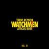 Trent Reznor & Atticus Ross - Watchmen Volume 1 -  FLAC 48kHz/24Bit Download