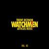 Trent Reznor & Atticus Ross - Watchmen Volume 2 -  FLAC 48kHz/24Bit Download