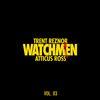 Trent Reznor & Atticus Ross - Watchmen Volume 3 -  FLAC 48kHz/24Bit Download