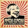 Various Artists - Mavis Staples I'll Take You There: An All-Star Concert Celebration (Live) -  FLAC 44kHz/24bit Download
