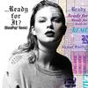 Taylor Swift - ...Ready For It -  FLAC 44kHz/24bit Download