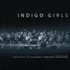 Indigo Girls - Indigo Girls Live With The University Of Colorado Symphony Orchestra -  FLAC 96kHz/24bit Download