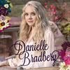 Danielle Bradbery - Danielle Bradbery -  FLAC 48kHz/24Bit Download