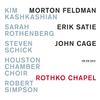 Kim Kashkashian - Rothko Chapel - Morton Feldman / Erik Satie / John Cage -  FLAC 44kHz/24bit Download