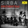 Sirba Orchestra! Russian, Klezmer & Gypsy Music