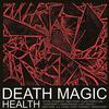 HEALTH - DEATH MAGIC -  FLAC 48kHz/24Bit Download