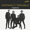 Vintage Trouble - 1 Hopeful Rd. -  FLAC 88kHz/24bit Download