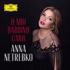 Anna Netrebko - Puccini: Gianni Schicchi,