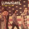 Luminate - Welcome to Daylight -  FLAC 44kHz/24bit Download