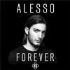 Alesso - Forever -  FLAC 44kHz/24bit Download