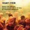 Vijay Iyer Trio - Radhe Radhe - Rites Of Holi (Live) -  FLAC 48kHz/24Bit Download