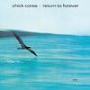 Chick Corea - Return To Forever -  DSD (Single Rate) 2.8MHz/64fs Download