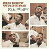 Muddy Waters - Folk Singer -  FLAC 192kHz/24bit Download