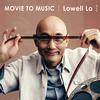 Lowell Lo - Movie to Music -  FLAC 96kHz/24bit Download