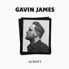 Gavin James - Always (Single) -  FLAC 44kHz/24bit Download