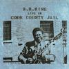 B.B. King - Live In Cook County Jail -  FLAC 96kHz/24bit Download