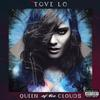 Tove Lo - Queen Of The Clouds (Blueprint Edition) -  FLAC 44kHz/24bit Download