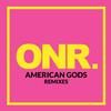 ONR - AMERICAN GODS Remixes -  FLAC 48kHz/24Bit Download
