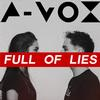 A-Vox - Full Of Lies -  FLAC 44kHz/24bit Download
