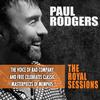 Paul Rodgers - The Royal Sessions -  FLAC 96kHz/24bit Download