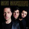 Mini Mansions - Works Every Time - EP -  FLAC 96kHz/24bit Download