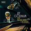 Jeff Goldblum and The Mildred Snitzer Orchestra - The Capitol Studios Sessions -  FLAC 44kHz/24bit Download