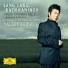 Lang Lang - Rachmaninov: Piano Concerto No. 2; Paganini Rhapsody (Live) -  FLAC 96kHz/24bit Download