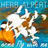 Herb Alpert - Come Fly With Me -  FLAC 44kHz/24bit Download