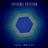 Paul Weller - Saturns Pattern -  FLAC 44kHz/24bit Download