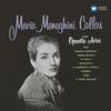 Callas sings Operatic Arias - Callas Remastered