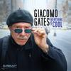 Giacomo Gates - Everything is Cool -  FLAC 44kHz/24bit Download