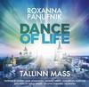 Dance of Life - Tallinn Mass