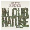 Blue Rodeo - In Our Nature -  FLAC 88kHz/24bit Download