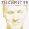 The Smiths  - Strangeways Here We Come -  FLAC 96kHz/24bit Download