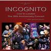 Incognito - Live in London -  FLAC 48kHz/24Bit Download