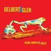 Delbert McClinton & Glen Clark Band - Blind, Crippled and Crazy -  FLAC 44kHz/24bit Download