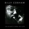 Billy Cobham - The Atlantic Years 1973-1978 -  FLAC 44kHz/24bit Download