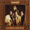 Bread - Lost Without Your Love -  FLAC 192kHz/24bit Download