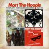 Mott The Hoople - The Atlantic Studio Album Collection: 1969-1971 -  FLAC 192kHz/24bit Download