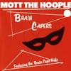 Mott The Hoople - Brain Capers -  FLAC 192kHz/24bit Download