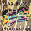 Max Frost - Intoxication -  FLAC 44kHz/24bit Download