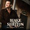 Blake Shelton - Reloaded: 20 #1 Hits -  FLAC 44kHz/24bit Download