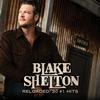 Blake Shelton - Reloaded: 20 #1 Hits -  FLAC 44kHz/24bit Download