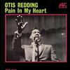 Otis Redding - Pain In My Heart -  FLAC 192kHz/24bit Download
