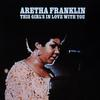 Aretha Franklin - This Girl's In Love With You -  FLAC 192kHz/24bit Download